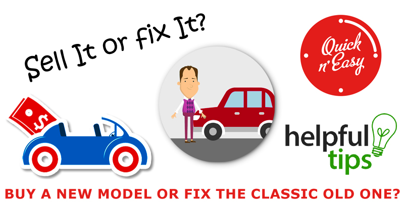 Buy a new model or fix the classic old one?